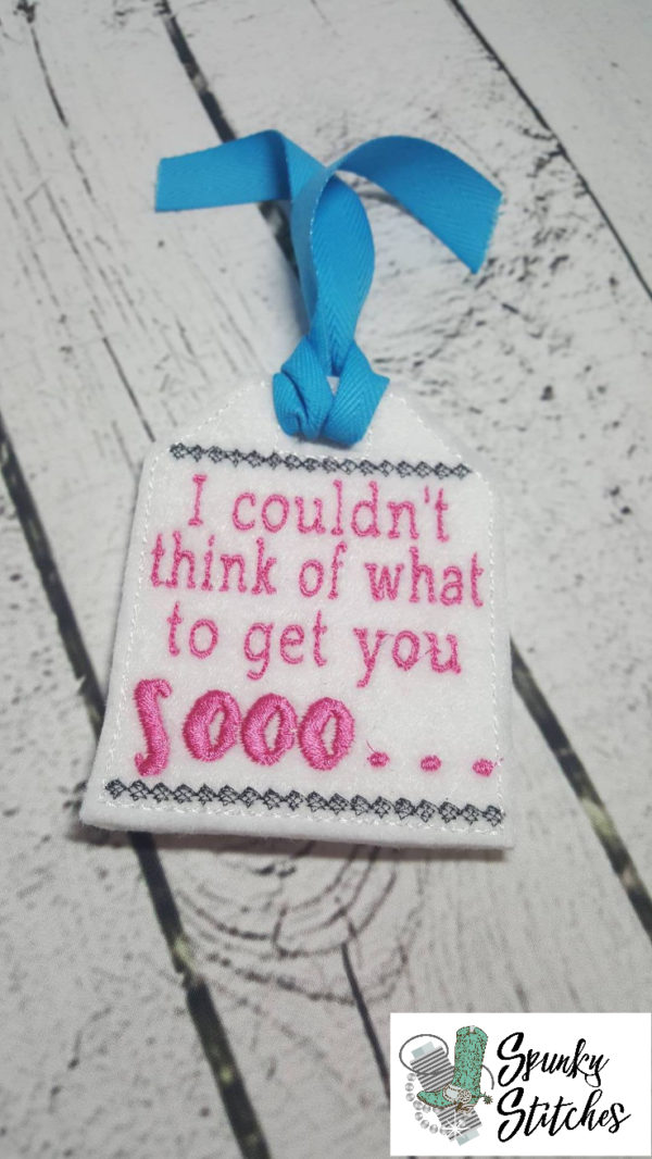 Couldn't think of what to buy for gift tag in the hoop embroidery file by spunky stitches