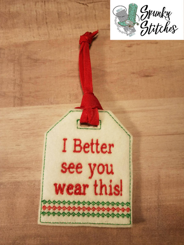 Better See you Wear this gift tag in the hoop embroidery file by spunky stitches