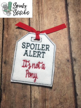 Spoiler Alert gift tag in the hoop embroidery file by spunky stitches