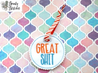 Great Shit Gift Tag in the hoop embroidery file by spunky stitches