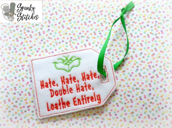 grinch hate gift tag in the hoop embroidery file by spunky stitches