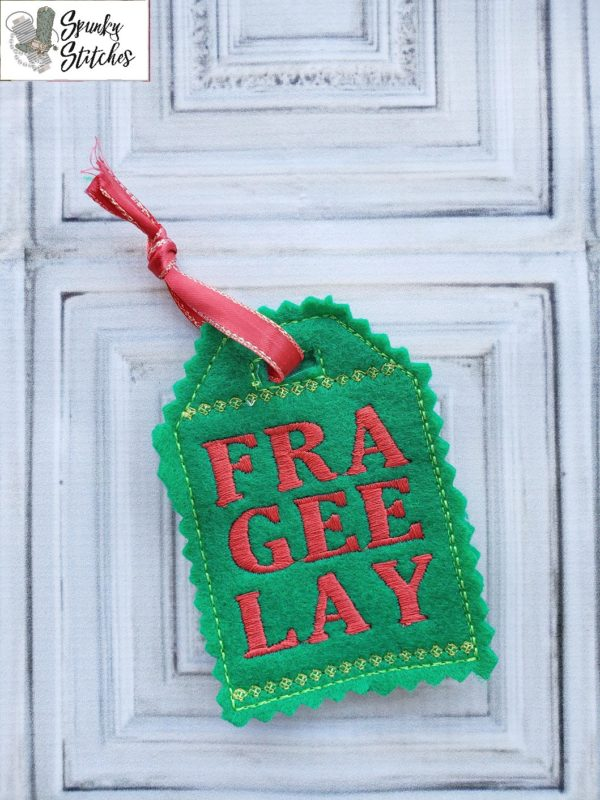 frageelay gift tag in the hoop embroidery file by spunky stitches