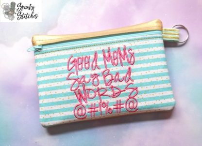 Good Moms zipper bag in the hoop embroidery file by Spunky stitches