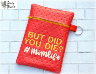Did you Die zipper bag in the hoop embroidery file by Spunky stitches